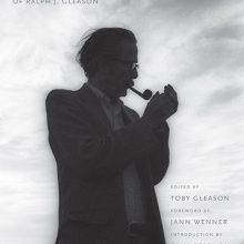 The Selected Writings of Ralph J. Gleason